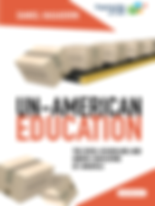 Cover Un American Education.png