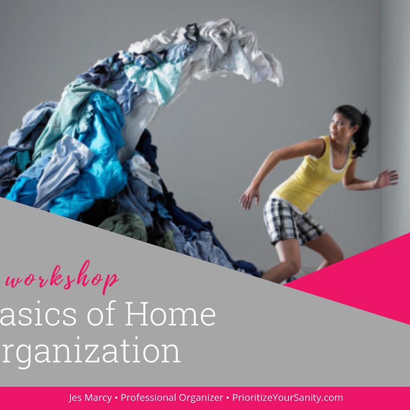 The Basics of Home Organizing