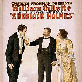 William Gillette as Sherlock Holmes Theater Advertisement