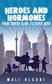 Heroes and Hormones Book Cover