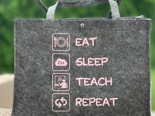 """Vilten tas """"Eat Sleep Teach Repeat"""" saona aalst"""