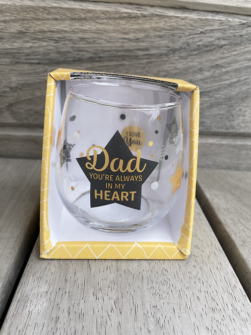 Glas- Dad you're always in my heart