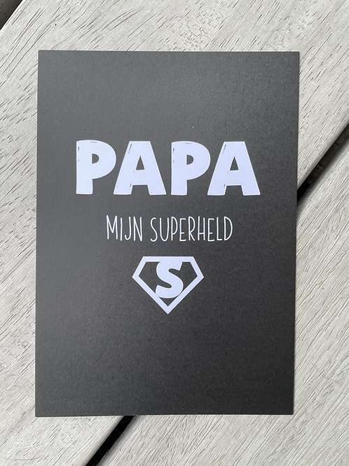 Wenskaart PAPA MIJN SUPERHELD
