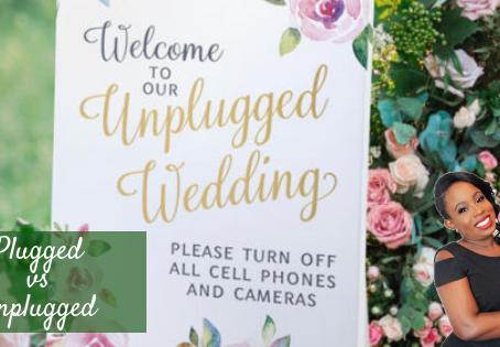 Plugged vs Un-plugged Wedding