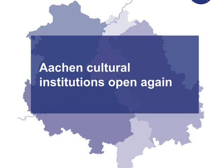 Aachen cultural institutions open again
