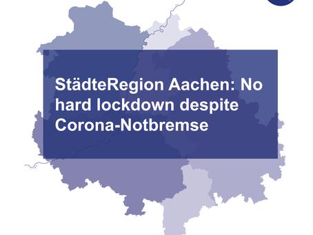 StädteRegion Aachen: no hard lockdown despite Corona-Notbremse