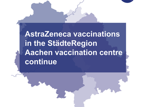 AstraZeneca vaccinations in the StädteRegion Aachen vaccination centre continue