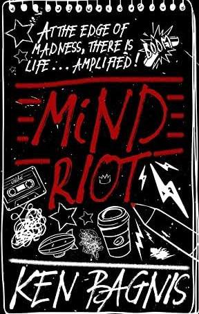 ARC REVIEW- Mind Riot by Ken Bagnis