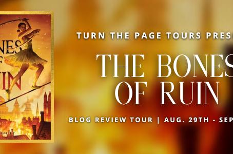 Bones of Ruin- BOOK TOUR