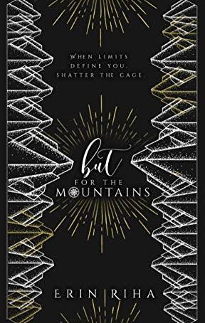 ARC REVIEW- But For The Mountains by Erin Riha