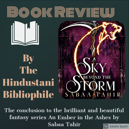 A Sky Beyond the Storm by Sabaa Tahir- Book Review
