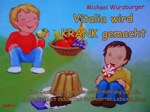 Vitalia wird krank gemacht (Kinderbuch)