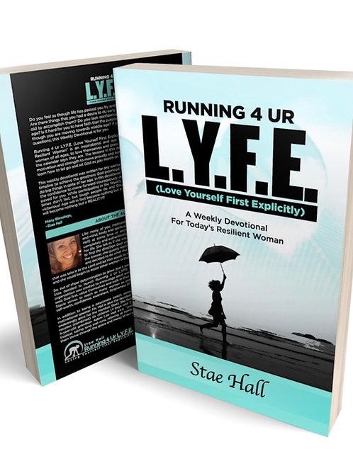 Running 4 Ur L.Y.F.E.