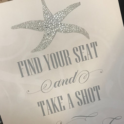 Find your seat take a shot sign