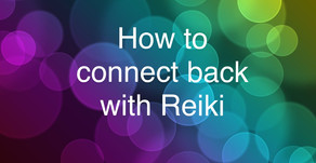 How to connect back with Reiki