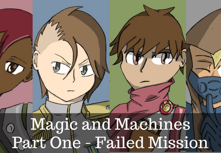Magic and Machines Part One