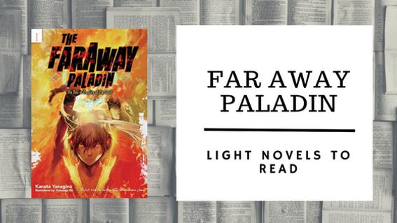 the faraway paladin light novel