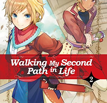 Walking my second path in life Vol.2