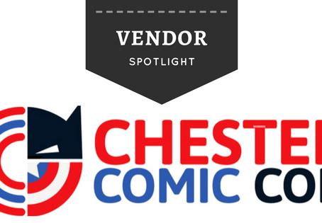 Chester Comic Con Vendor Spotlight