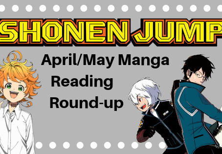 Shonen Jump April/May Reading