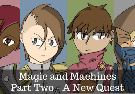 Magic and Machines Part Two