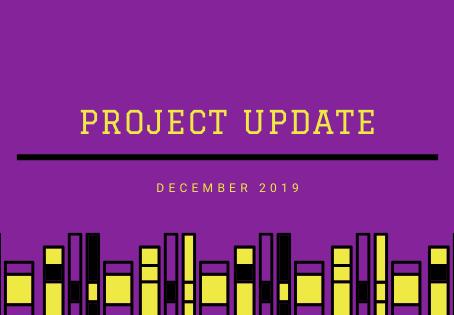 Project Updates December 2019