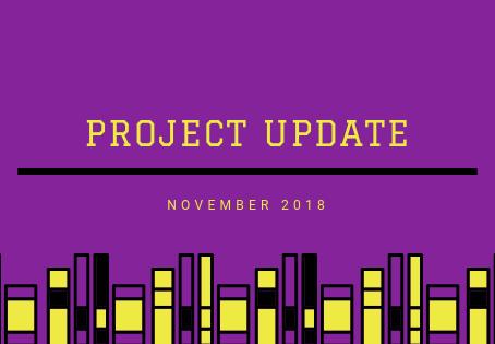 Project Updates November 2018
