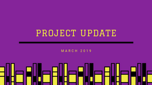 Project updates title for march 2019