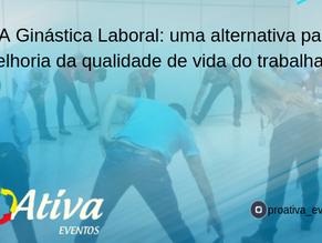 A Ginástica Laboral: uma alternativa para melhoria da qualidade de vida do trabalhador.