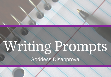 Writing Prompt Responces: Goddess Disapproval