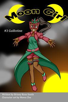 Moon Girl 3: Guillotine