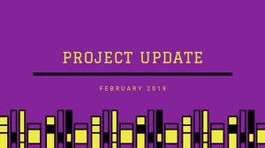 Project updates title for February 2019