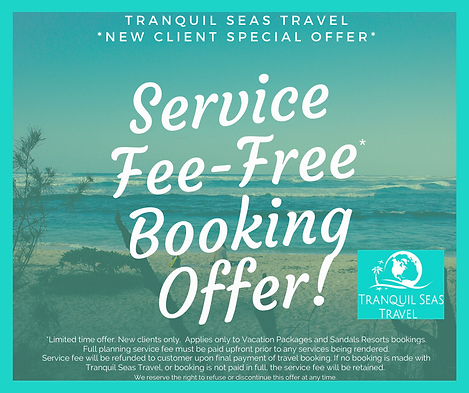 Tranquil Seas Travel Service Fee Free Booking Offer for New Clients