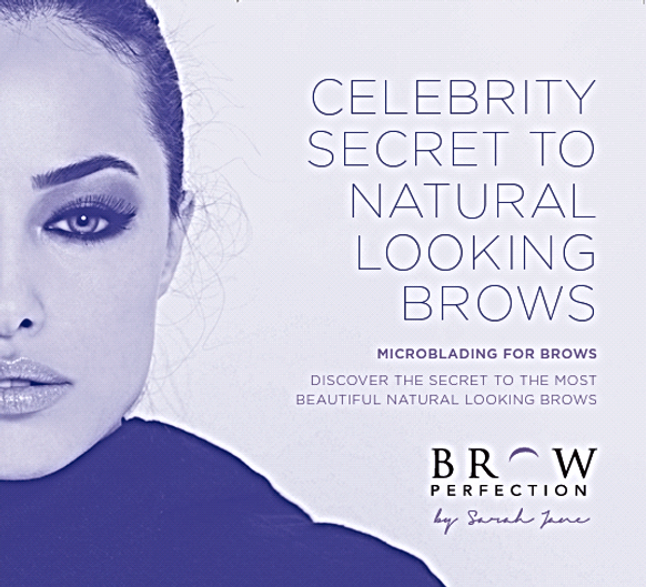 Our sister company Brow Perfection by Sarah Jane for microbading eyebrows