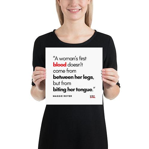 'A woman's first blood' Print