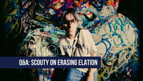 Q&A: Scouty on His New EP - Erasing Elation