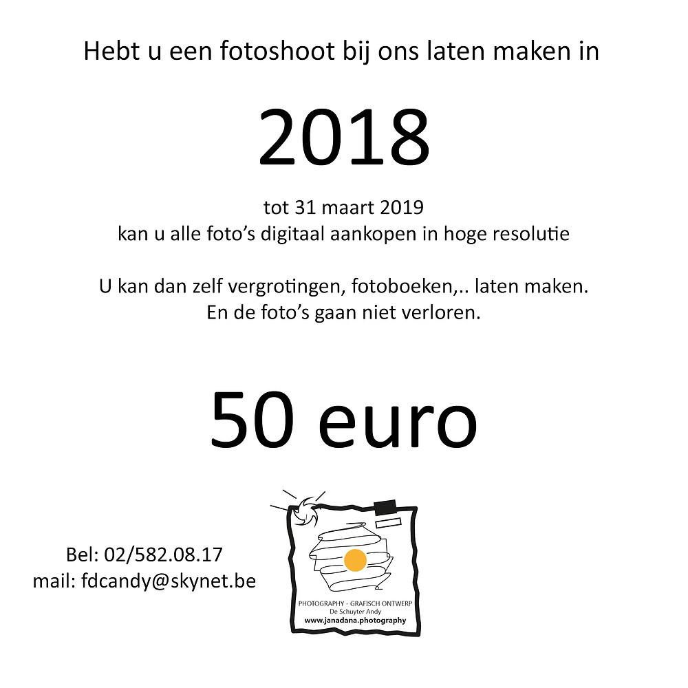 Hebt u een fotoshoot laten maken in 2018, dan kan u tot 31 maart 2019 de digitale bestanden aankopen voor 50 euro.Nadien maken we onze harde schijven vrij.