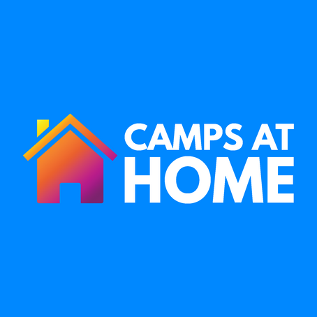 Introducing Camps at home!