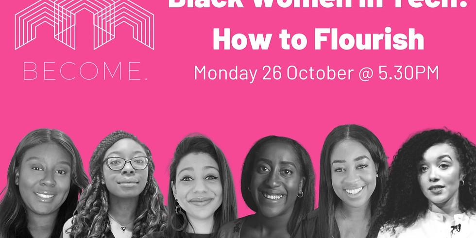 Black Women in Tech: How to Flourish