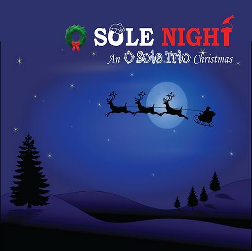 O SOLE NIGHT: An O Sole Trio Christmas