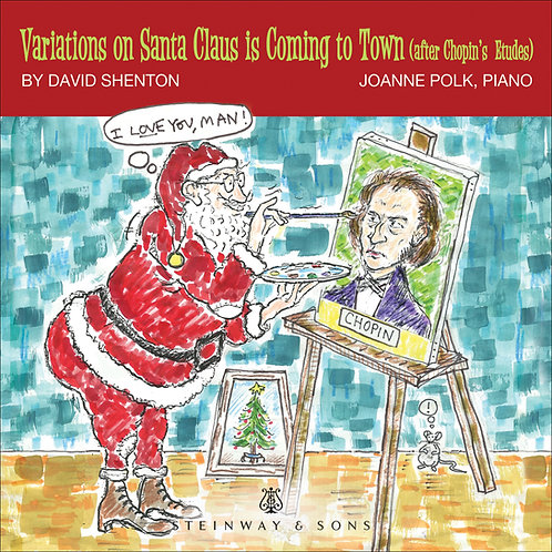 SHEET MUSIC: SANTA CLAUS IS COMING TO TOWN VARIATIONS, AFTER THE CHOPIN ETUDES