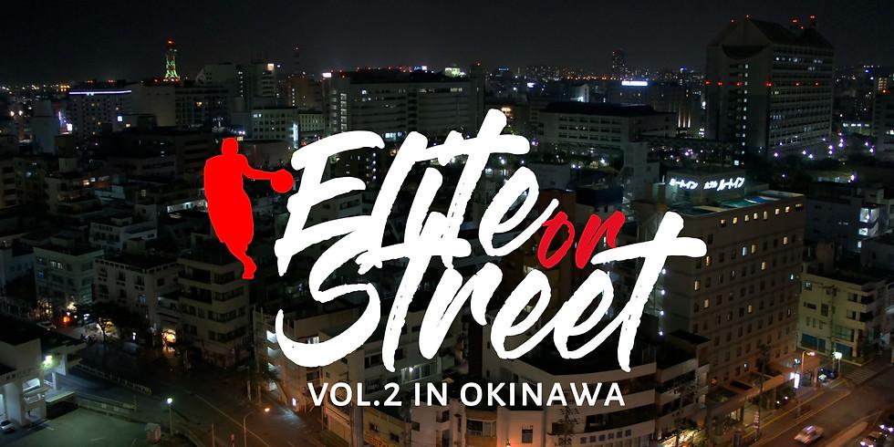Elite or Street Vol.2 最強決定戦in OKINAWA