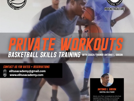 【ELITUS ACADEMY: PRIVATE BASKETBALL WORKOUTS WITH COACH GIBSON】