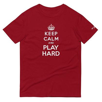 Keep Calm + Play Hard T-Shirt