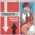 STRAIGHTEN UP JOHNATHAN PUSHKAR.png