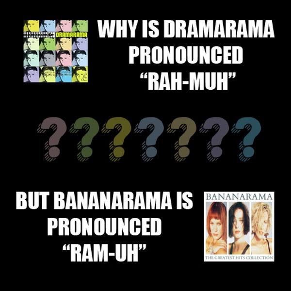 Dramarama vs Bananarama.jpg