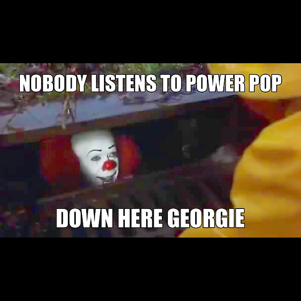 Pennywise Power Pop meme square.jpg