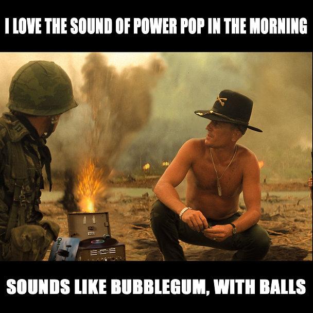 Apocalypse Now Smell of Napalm Power Pop