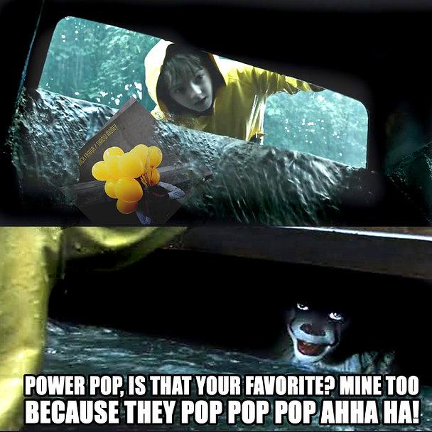 Pennywise Power Pop Meme FLAT.jpg