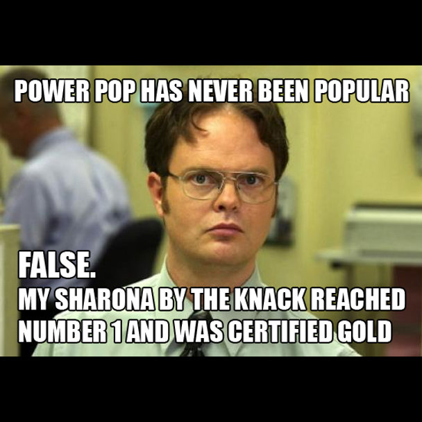 Dwight Power Pop meme.jpg